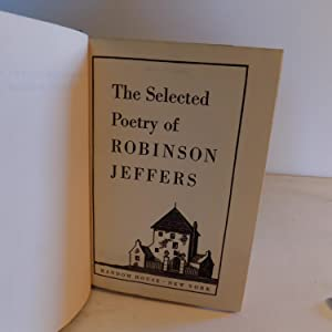 The Selected poetry of Robinson Jeffers: Jeffers, Robinson