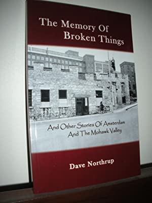 The Memory of Broken Things: Northrup, Dave