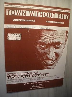 "Town Without Pity"" (movie theme that was: Kirk Douglas (sheet"