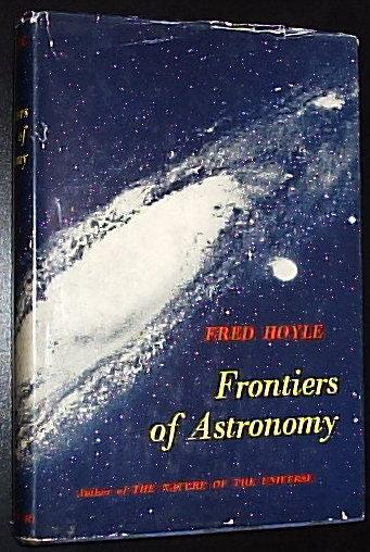 Frontiers of Astronomy by Hoyle Fred