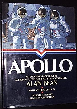 Apollo - An Eyewitness Account ****SIGNED BY: Bean, Alan/ Chaikin,