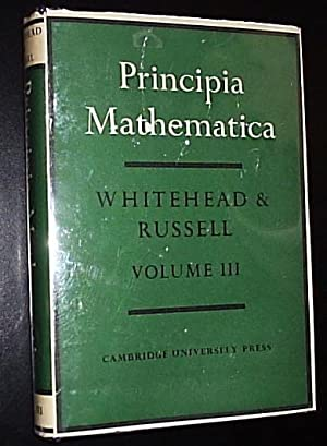 Principia Mathematica ****VOLUME 3 ****: Whitehead, Alfred North