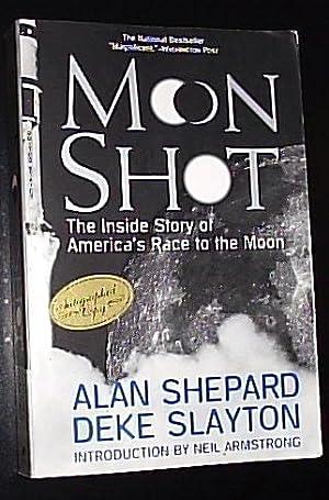 Moon Shot - The Inside Story of: Shepard, Alan /