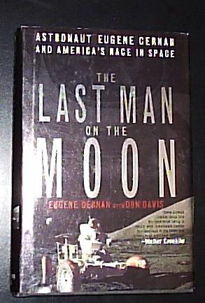 The Last Man on the Moon ******SIGNED: Cernan, Eugene /