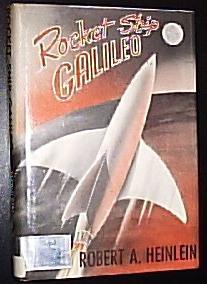 Rocket Ship Galileo: Heinlein, Robert