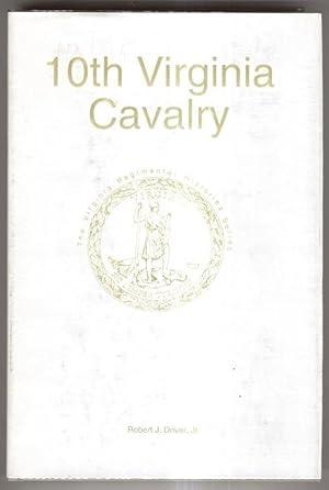 10th VIRGINIA CAVALRY: Driver, Robert J.