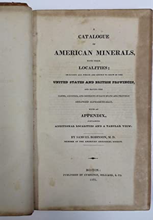 A catalogue of American minerals, with their localities; including all which are known to exist in ...