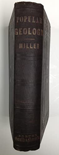 Popular geology: A series of lectures read before the Philosophical Institution of Edinburgh; with ...