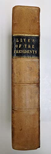 Lives of the Presidents of the United: Lincoln, R.W.