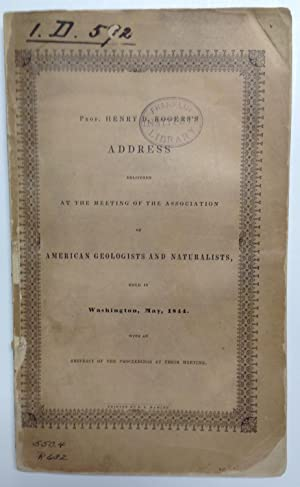Address delivered at the meeting of the Association of American Geologists and Naturalists, held in...