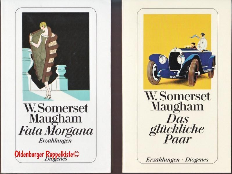 Das glückliche Paar & Fata Morgana -: Maugham, William Somerset