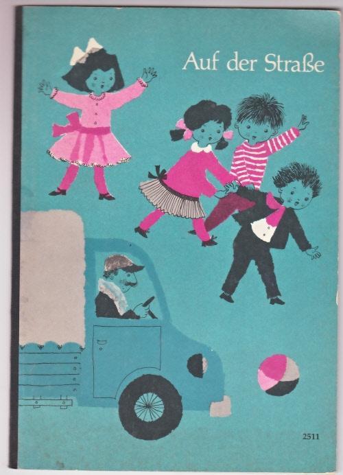 Auf der Strasse - Ein erstes Geschichtenbuch: Kampmann, Lothar
