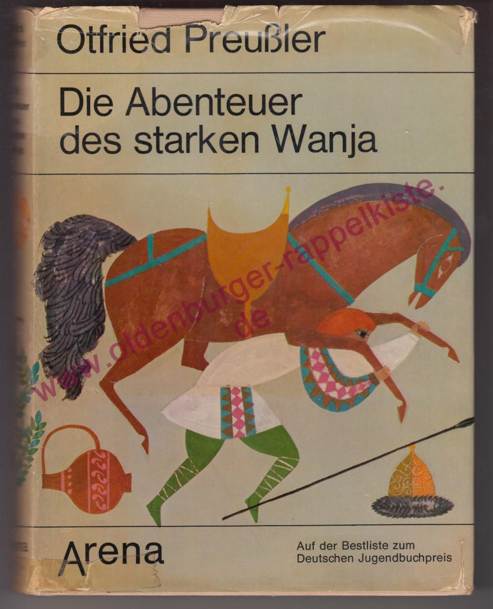 Die Abenteuer des starken Wanja (1974): Preußler, Otfried