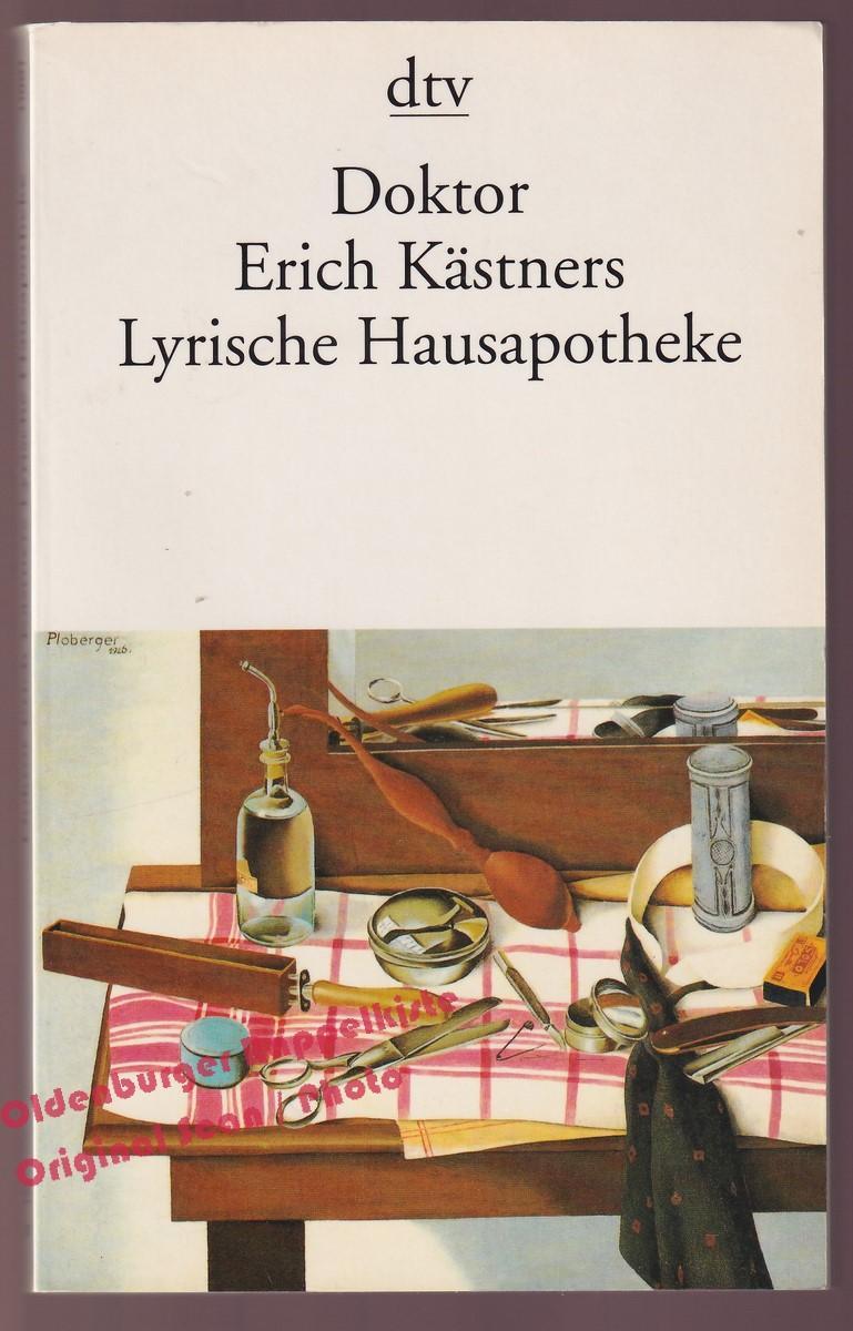 Doktor Erich Kästners Lyrische Hausapotheke Kästner Erich