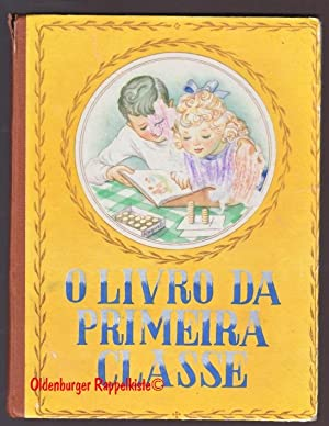 O Livro da Primeira Classe (1958 ): Ministerio da Educacao