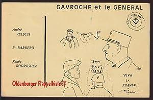 Gavroche et le Ge?ne?ral: Andre? Velsch; Raymond