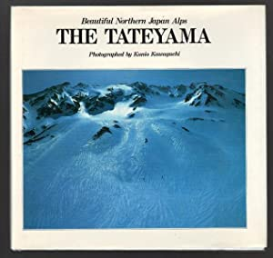 The Tateyama Beautiful Northern Japan Alps (engl: Kawaguchi,Kunio