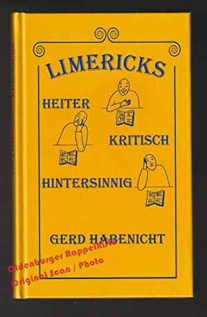 Limericks * heiter, kritisch, hintersinnig - signiert: Habenicht, Gerd