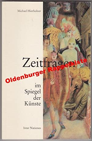 Zeitfragen im Spiegel der Künste ° Beispiele: Hierholzer, Michael