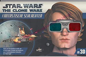 Star wars, the clone wars - fantastische Schlachten ; in 3D (mit Brille)