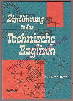 Einführung in das technische Englisch: Hoffmann, Hans G./