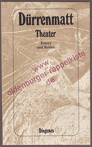 Theater - Essays, Gedichte u. Reden
