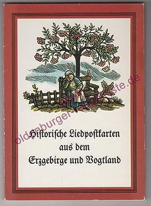 Historische Liedpostkarten aus dem Erzgebirge und Vogtland: Folklorezentrum Erzgebirge