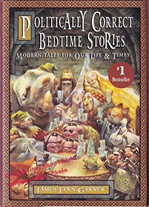 Politically Correct Bedtime Stories - Garner, James Finn