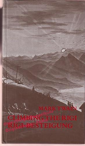 Climbing the Rigi Rigi-Besteigung - Twain, Mark: Twain, Mark