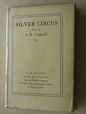 SILVER CIRCUS: Coppard ( A.E.)
