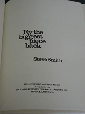 FLY THE BIGGEST PIECE BACK: Smith (Steve)