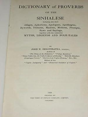 DICTIONARY OF PROVERBS OF THE SINHALESE: Senaveratna (John M.)