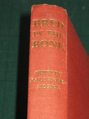 BRED IN THE BONE: Faulkner-Horne (Shirley)