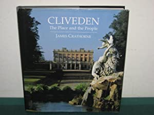 Cliveden : The Place and the People: Crathorne, James