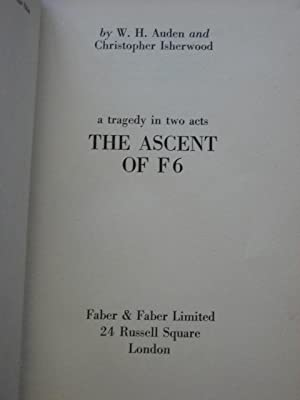 A TRAGEDY IN TWO ACTS; THE ASCENT OF F6: Auden (W.H.) & Isherwood (Christopher)