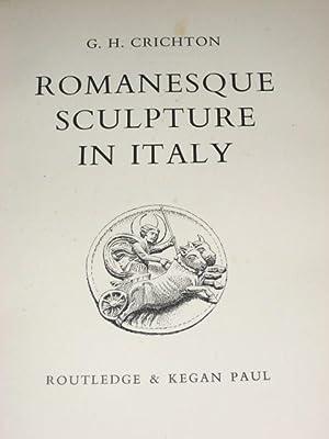 ROMANESQUE SCULPTURE IN ITALY: Crichton (G.H.)