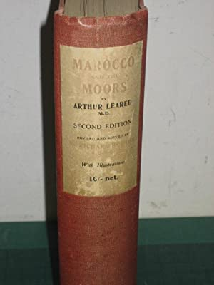 MAROCCO AND THE MOORS: Being an Account of Travels, with a General Description of the country and ...