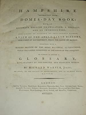 HAMPSHIRE EXTRACTED FROM DOMES-DAY BOOK: With an Accurate English Translation; a Preface; and an ...
