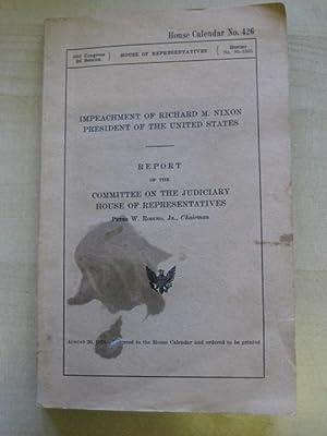 IMPEACHMENT OF RICHARD M. NIXON PRESIDENT OF: Rodino (Peter W.)