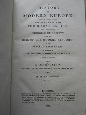 THE HISTORY OF MODERN EUROPE WITH AN ACCOUNT OF THE DECLINE AND FALL OF THE ROMAN EMPIRE; AND A ...