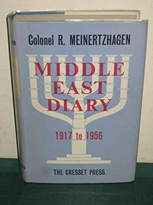 MIDDLE EAST DIARY 1917-1956: Meinertzhagen (Colonel R.)