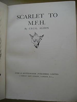 SCARLET TO M.F.H.: Aldin (Cecil)