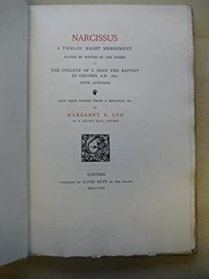 NARCISSUS A Twelve Night Merriment Played by Youths of the Parish at The College of S. John the ...