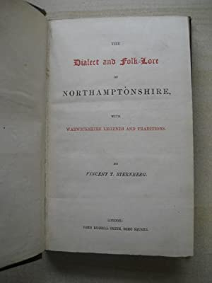 THE DIALECT AND FOLKLORE OF NORTHAMPTONSHIRE: Sternberg (Thomas)