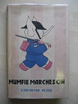 MUMFIE MARCHES ON: Tozer (Katharine)