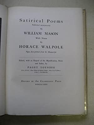 SATIRICAL POEMS PUBLISHED ANONYMOUSLY BY WILLIAM MASON With Note By Horace Walpole Now First ...