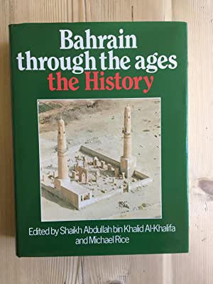 Bahrain Through The Ages: The History: Al-Khalifa [Shaikh Abdullah
