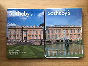 EASTON NESTON, NORTHAMPTONSHIRE, CATALOGUE OF SALE 17-19 MAY 2005 - IN 2 VOLUMES: Sotheby's