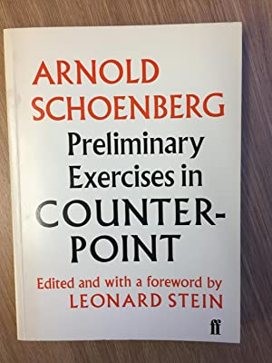 Preliminary Exercises in Counterpoint: Schoenberg, Arnold