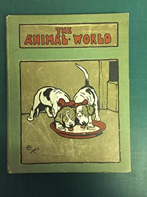 THE ANIMAL WORLD A Monthly Advocate of Humanity
